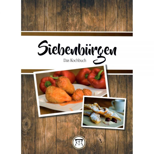 Siebenbuergen - Das Kochbuch